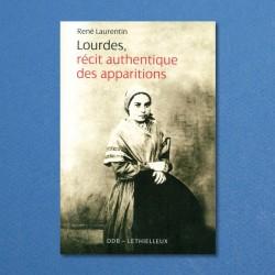 Lourdes, récit authentique...